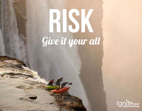 Risk Is Worth It