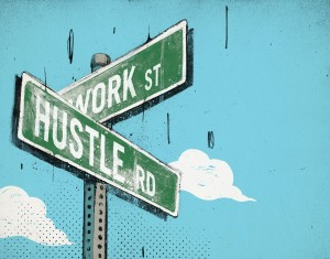 Learn the art of hustling in business