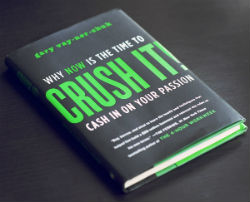 Crush It by Gary Vaynerchuk