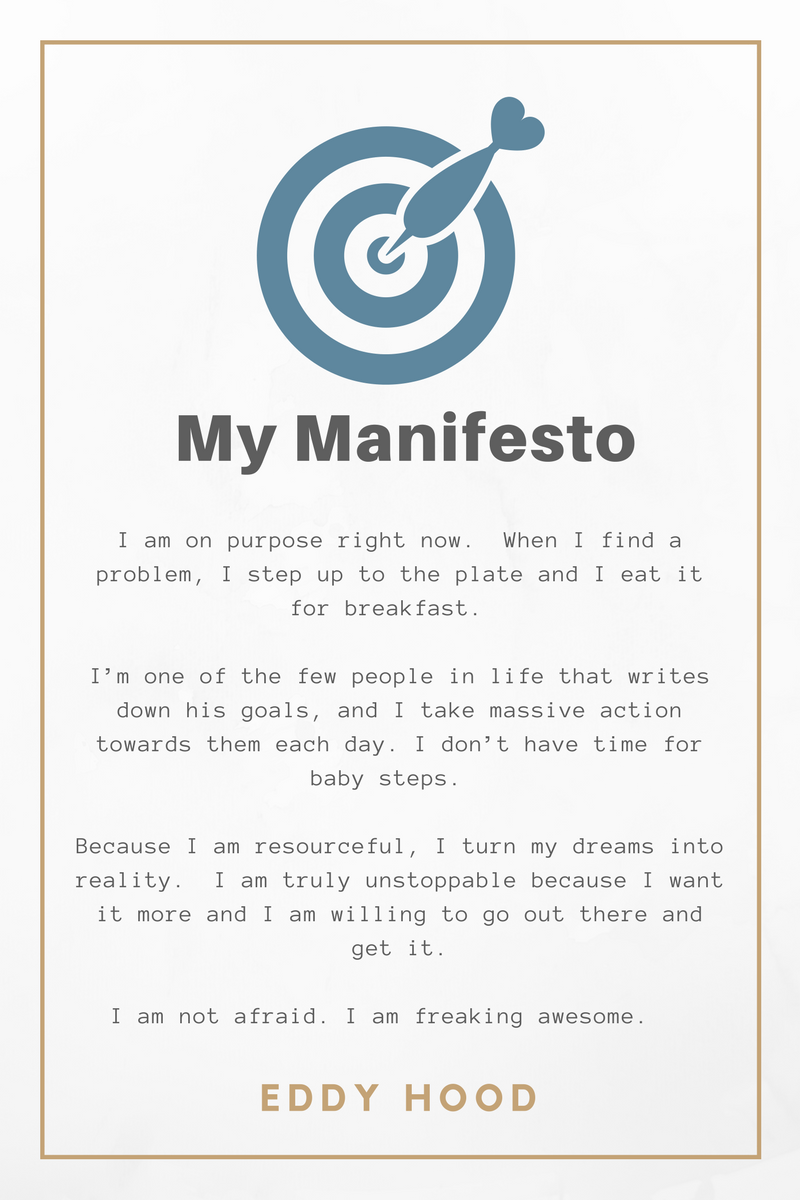 I am on purpose right now. When I find a problem, I step up to the plate and I eat it for breakfast. I'm one of the few people in life that writes down his goals, and I take massive action towards them each day. I do.png