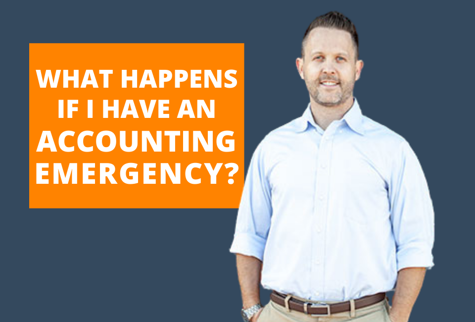 What If I Have an Accounting Emergency?