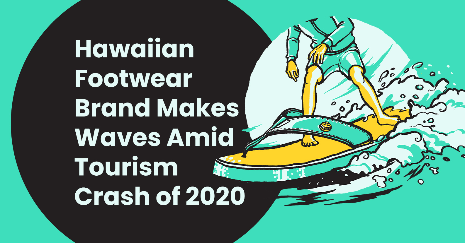 Hawaiian Footwear Brand Makes Waves Amid Tourism Crash of 2020