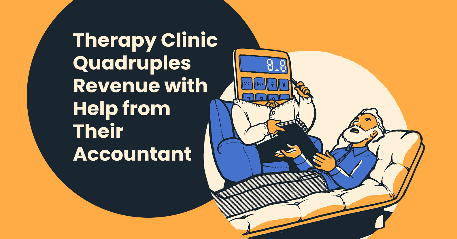 Therapy Group Quadruples Revenue After (Finally) Finding a Suitable Accountant
