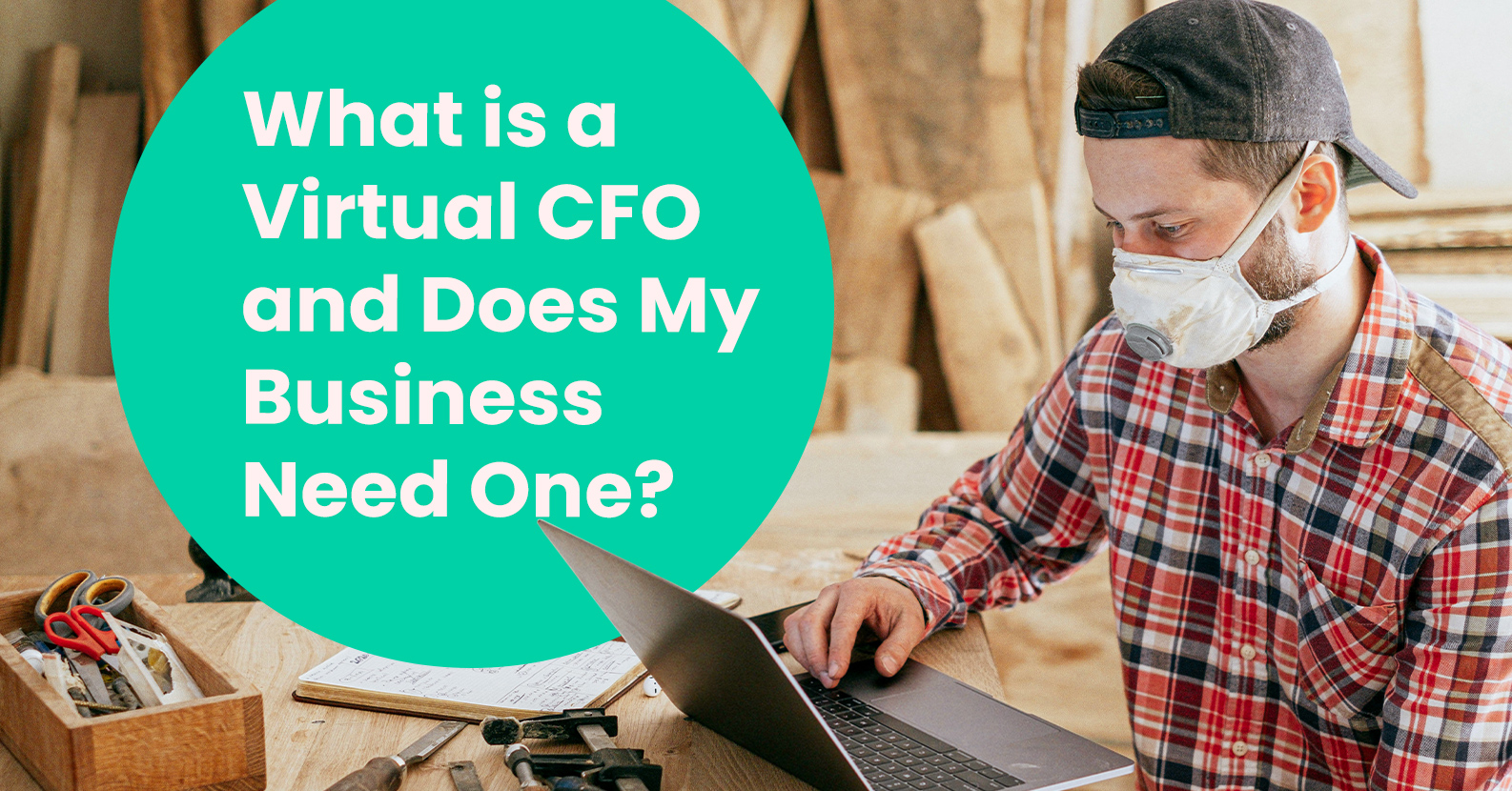 What Is A Virtual CFO And Does My Business Need One?